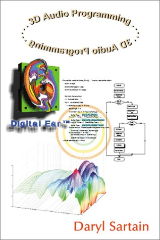 9780741405524: 3D Audio Programming