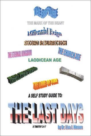 A Self Study Guide to: The Last Days: Hinson, Lisa J.