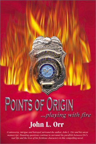 9780741406361: Points of Origin: Playing With Fire