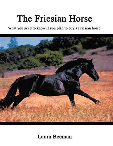 9780741406453: The Friesian Horse