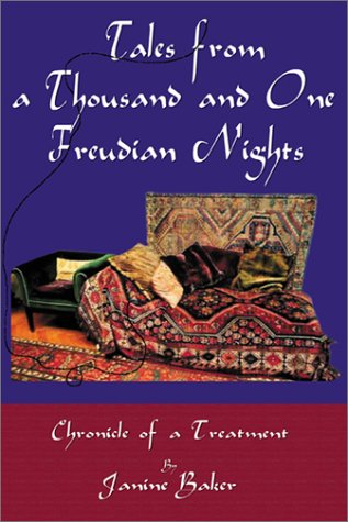 Tales From a Thousand and One Freudian Nights: Janine Baker