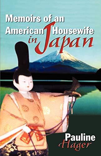 9780741407474: Memoirs of an American Housewife in Japan