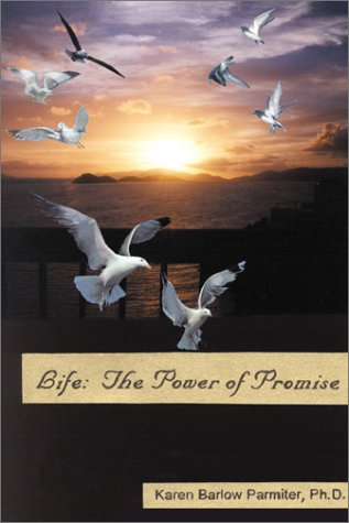 9780741407900: Life: The Power of Promise