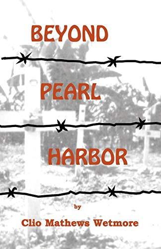 Beyond Pearl Harbor: Wetmore, Clio Mathews