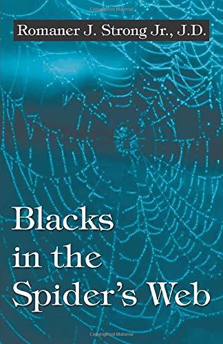 9780741408808: Blacks in the Spider's Web