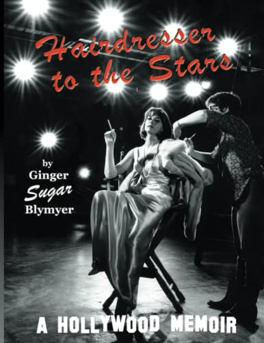 9780741408990: Hairdresser to the Stars: A Hollywood Memoir