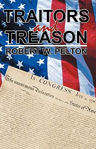 Traitors and Treason: Robert W. Pelton