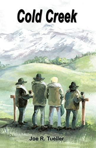 Cold Creek: Joseph R. Tueller