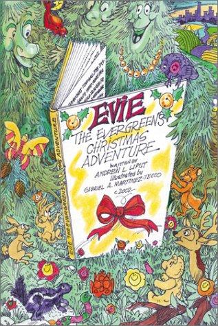 9780741410344: Evie the Evergreen's Christmas Adventure