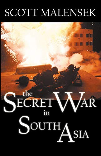 9780741410597: The Secret War in South Asia