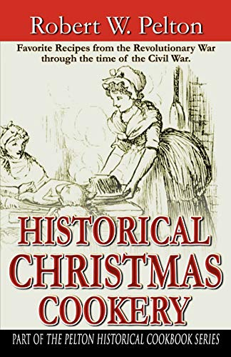 9780741410887: Historical Christmas Cookery