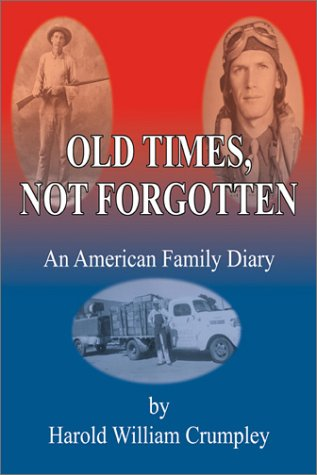 9780741411099: Old Times Not Forgotten: An American Family Diary