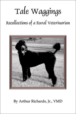 9780741411280: Tale Waggings: Recollections of a Rural Veterinarian