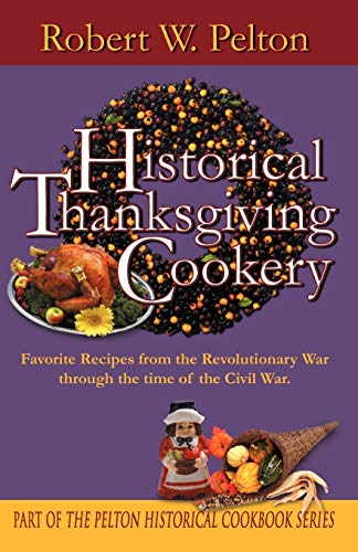 9780741411419: Historical Thanksgiving Cookery