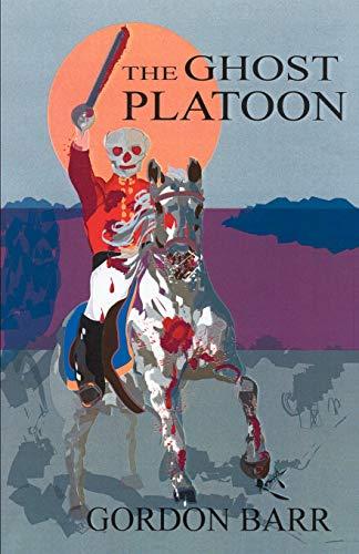 9780741411464: The Ghost Platoon