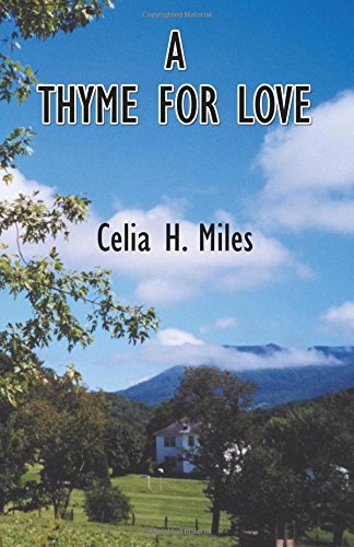 A Thyme for Love: H., Miles Celia