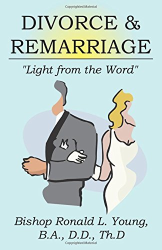 "Divorce & Remarriage / ""Light from the Word"": Bis Ronald L Young"