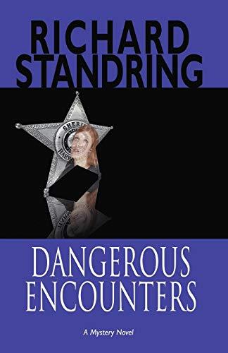 Dangerous Encounters: Richard Standring