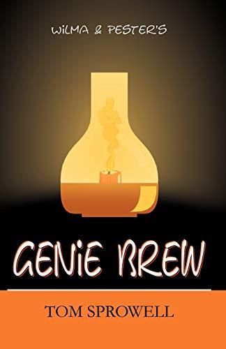 Wilma Pesters Genie Brew: Tom Sprowell
