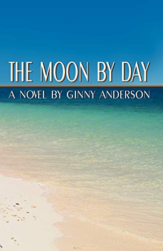 9780741417800: The Moon By Day