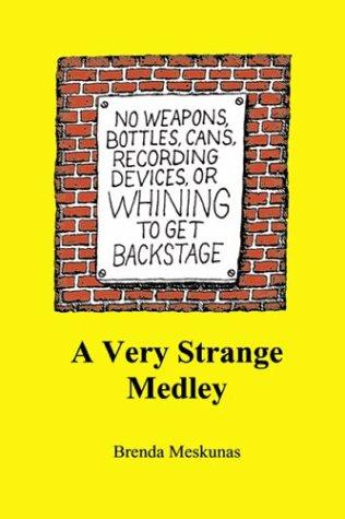 A Very Strange Medley: Meskunas, Brenda