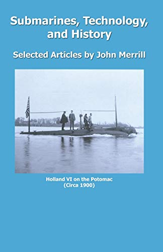 9780741418128: Submarines, Technology, and History