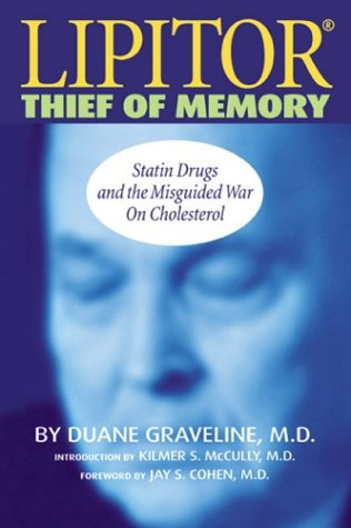 9780741418814: Lipitor: Thief of Memory, Statin Drugs and the Misguided War on Cholesterol