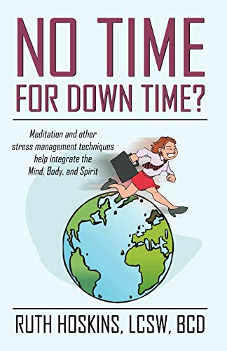 9780741418838: No Time for Down Time