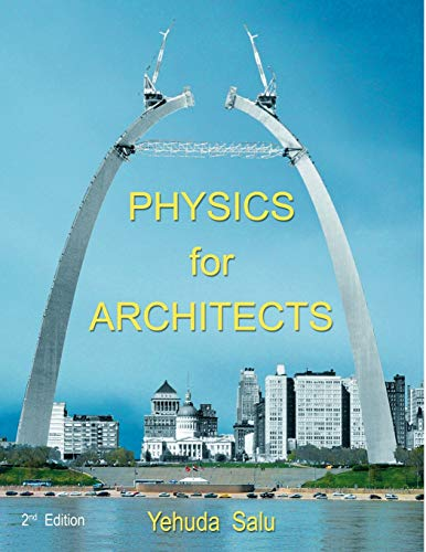 9780741419293: Physics for Architects: 2nd Edition