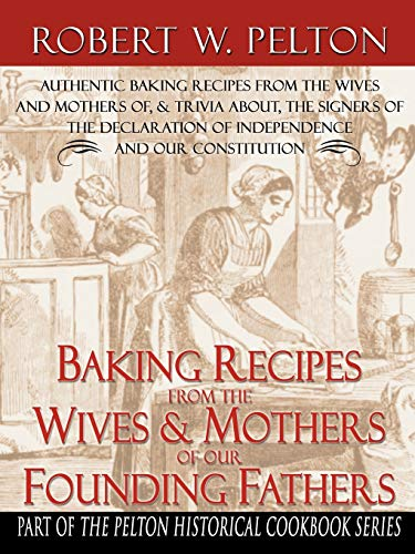 9780741419446: Baking Recipes of Our Founding Fathers
