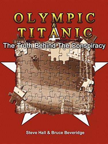 9780741419491: Olympic & Titanic: The Truth Behind the Conspiracy