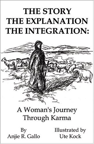 The Story the Explanationthe Integration: Anjie R, Gallo