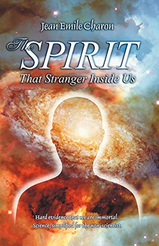 9780741422026: The Spirit: That Stranger Inside Us