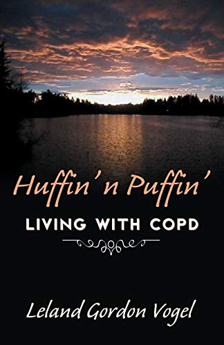 9780741422279: Huffin' n' Puffin': Living with COPD