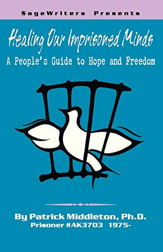 9780741422651: Healing Our Imprisoned Minds: A People's Guide to Hope and Freedom
