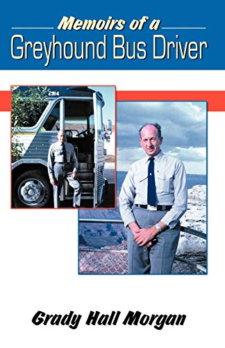 9780741424655: Memoirs of a Greyhound Bus Driver