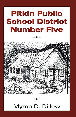 9780741425041: Pitkin Public School District Number Five