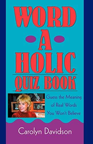 9780741425690: Word-A-Holic Quiz Book