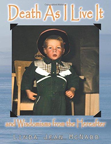 Death as I Live it and Wisdomisms: Linda Jean Mcnabb