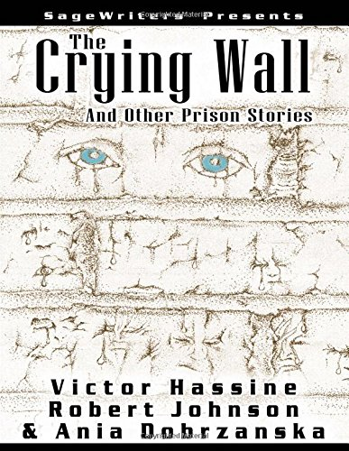 The Crying Wall: Victor Hassine