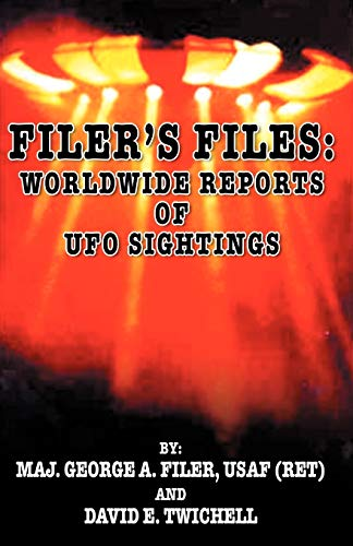 Filer's Files: Worldwide Reports of UFO Sightings: Twichell, David E.