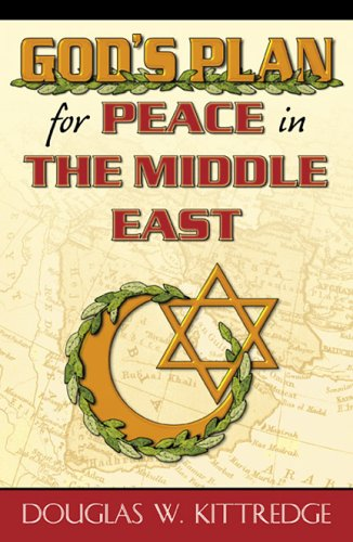 9780741428424: God's Plan for Peace in the Middle East