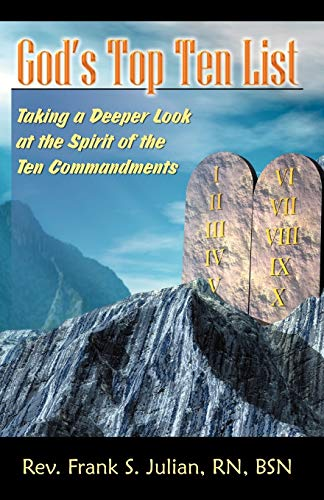 God's Top Ten List: Taking a Deeper: Frank S. Julian