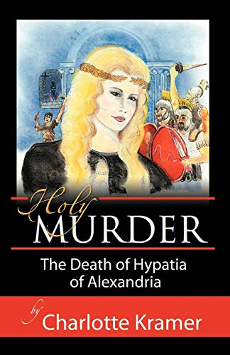 the fascinating life of hypatia of alexandria as told by maria dzielska Finally, dzielska discusses the specifics of hypatia's life and death she concludes hypatia was about 65 when she died, in 415 ad she was killed by a mob acting in the perceived interest of cyril, the recently elected archbishop of alexandria.