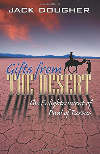 9780741429063: Gifts from the Desert: The Enlightenment of Paul of Tarsus