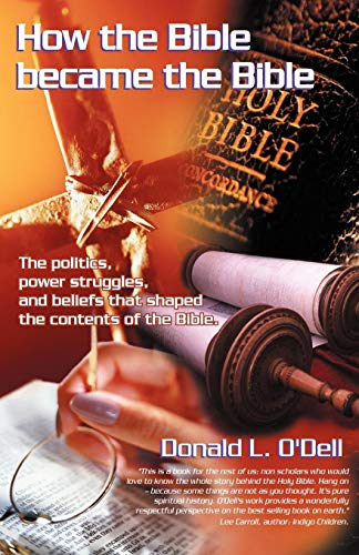 9780741429933: How the Bible Became the Bible
