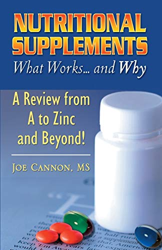 9780741430977: Nutritional Supplements: What Works and Why--A Review from A to Z