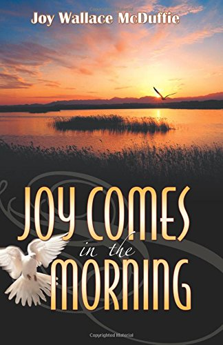 Joy Comes in the Morning: Joy Mcduffie
