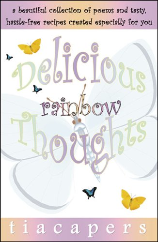 9780741431547: Delicious Rainbow Thoughts