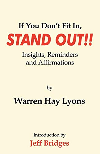 9780741431561: If You Don't Fit In, Stand Out!!: Insights, Reminders and Affirmations